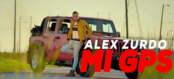 ESTRENO!!!  –  Alex Zurdo – Mi GPS (Video Oficial)