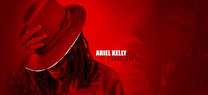 ESTRENO MUNDIAL: Ariel Kelly – El Exorcista