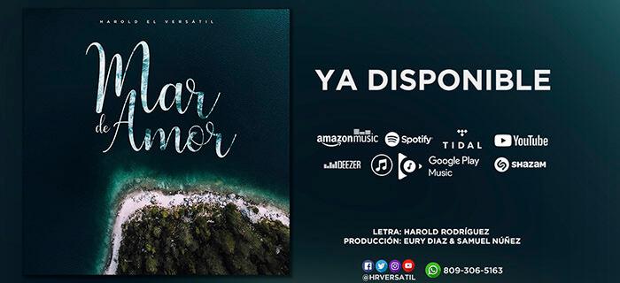 """Harold el Versátil presenta su nuevo sencillo musical """"Mar de Amor"""""""