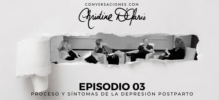 Christine D'Clario – Episodio 03 – Procesos y Síntomas de la Depresión Postparto