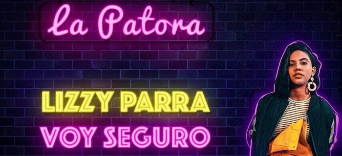 ESTRENO: Lizzy Parra – Voy Seguro