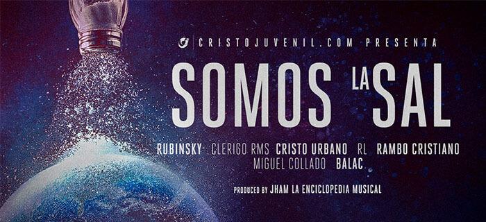 Somos La Sal – Rubinsky ❌ RMS ❌ Cristo Urbano ❌ RL ❌ Rambo Cristiano ❌ Miguel Collado ❌ Bala C