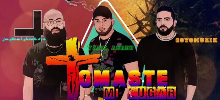 Jay Kalyl ft Goyo & Yank Abreu – Tomaste Mi Lugar (COVER)