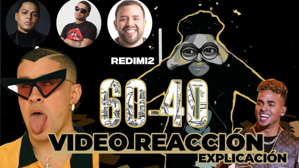 REDIMI2 – 60-40 (VIDEO REACCIÓN/ ANALISIS)