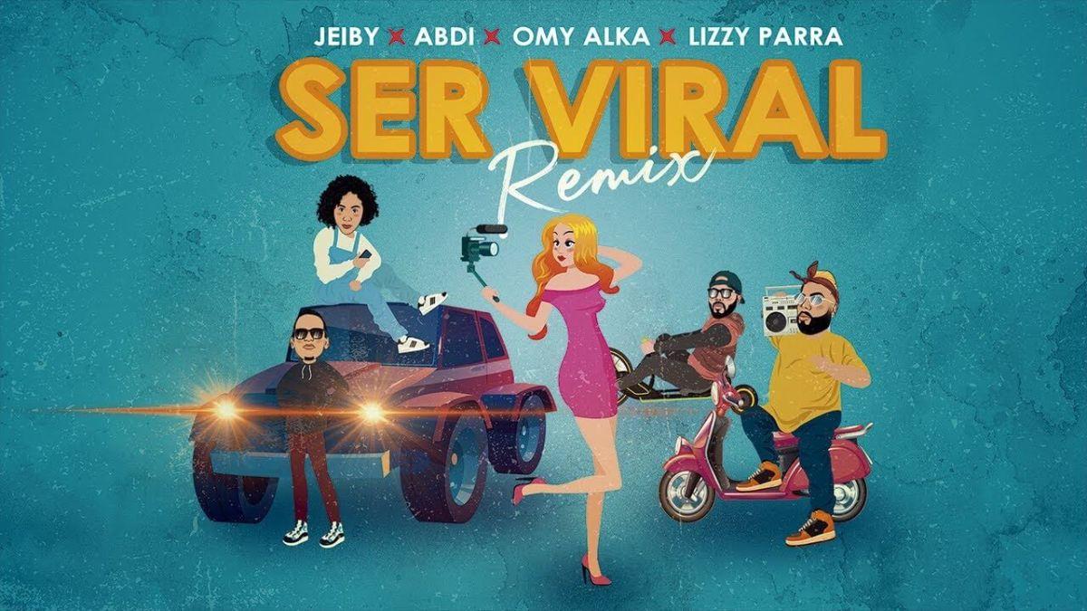 Lizzy Parra, Jeiby, Adbi, Omy Alka – Ser Viral Remix