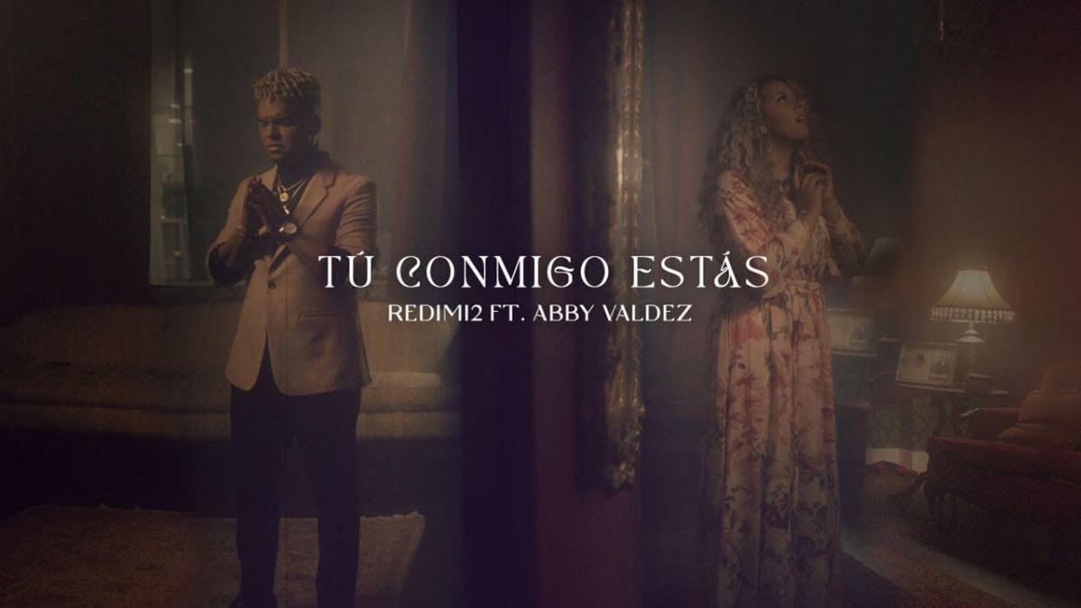 Redimi2 feat. Abby Valdez – Tú Conmigo Estás