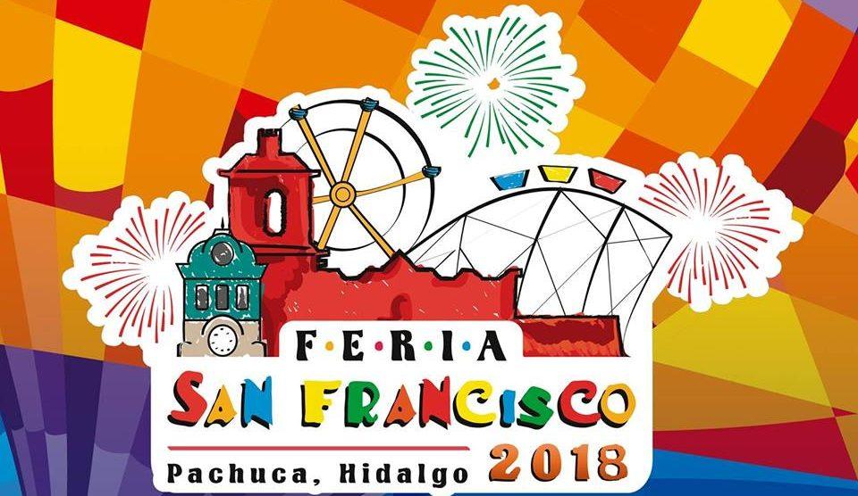 Artistas, costos y atracciones de la Feria San Francisco Pachuca 2018