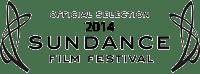 Official Selection 2014 Sundance Film Festival