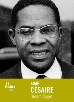 Le théâtre d' Aimé Césaire : Ides et Calendes