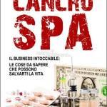 """Un business intoccabile chiamato """"Cancro SPA"""""""