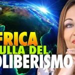 AFRICA, CULLA DEL NEOLIBERISMO – Ilaria Bifarini