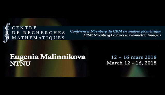 March 12 – 16, 2018 » Workshop in Geometric Analysis and Nirenberg Lectures by Eugenia Malinnikova