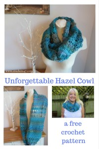 Unforgettable Hazel Cowl from Crochet 247