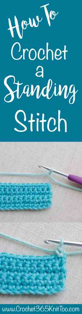 How to crochet a standing crochet stitch