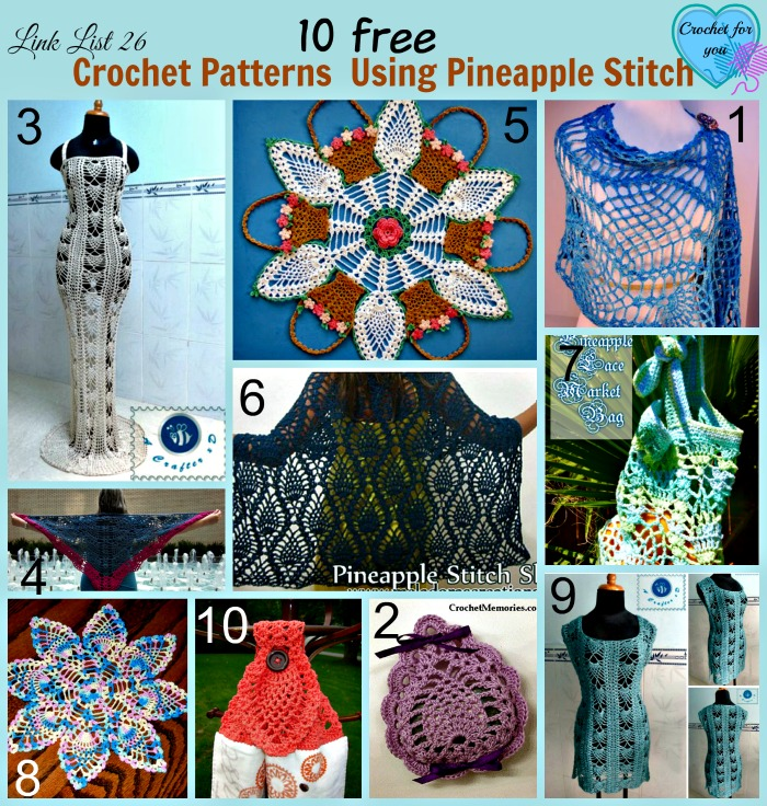10 Free Crochet Patterns Using Pineapple Stitch Crochet For You