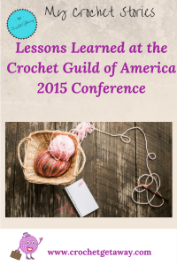 Crochet Guild of America Conference