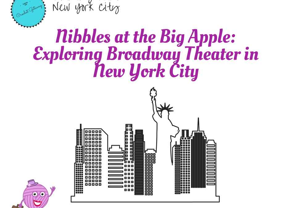 Nibbles at the Big Apple-Broadway Theater New York City