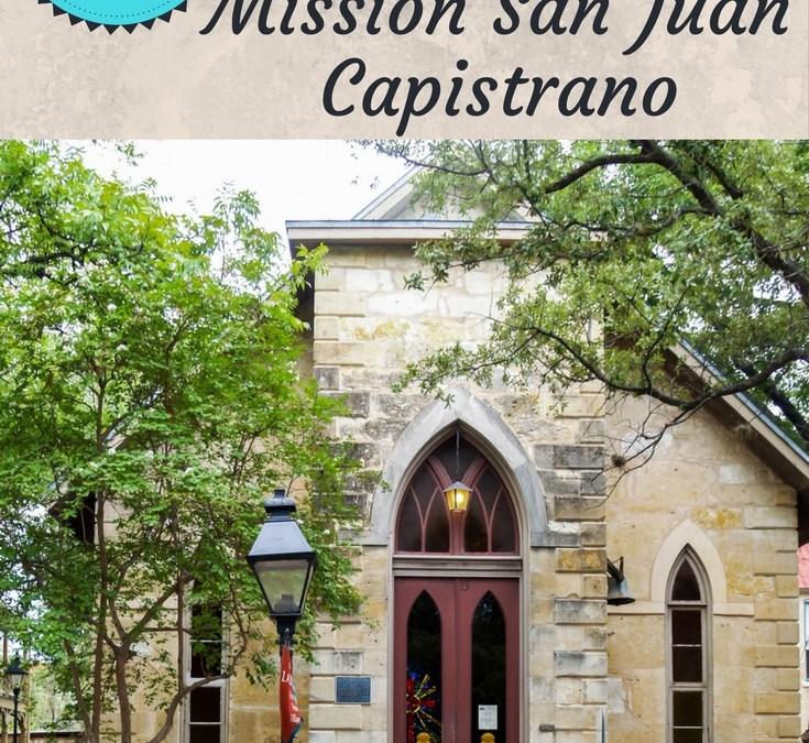 San Antonio Texas: Mission San Juan Capistrano