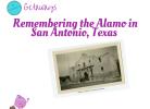 Exploring Texas at the Alamo in San Antonio