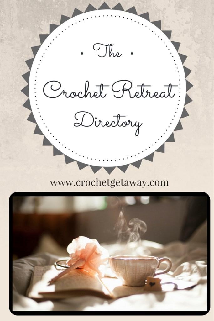 Crochet Retreat Directory_Crochet Getaway