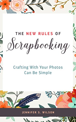 The New Rules of Scrapbooking