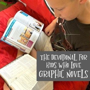 A Devotional for Kids Who Love Graphic Novels