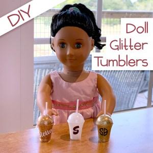 Tutorial: DIY AG Doll Glitter Tumblers