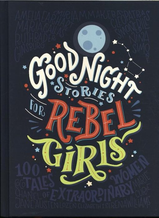 Good Night Stories for Rebel Girls 2 - Francesca Cavalio & Elena Favilli