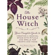 The House Witch Arin Murphy-Hiscock