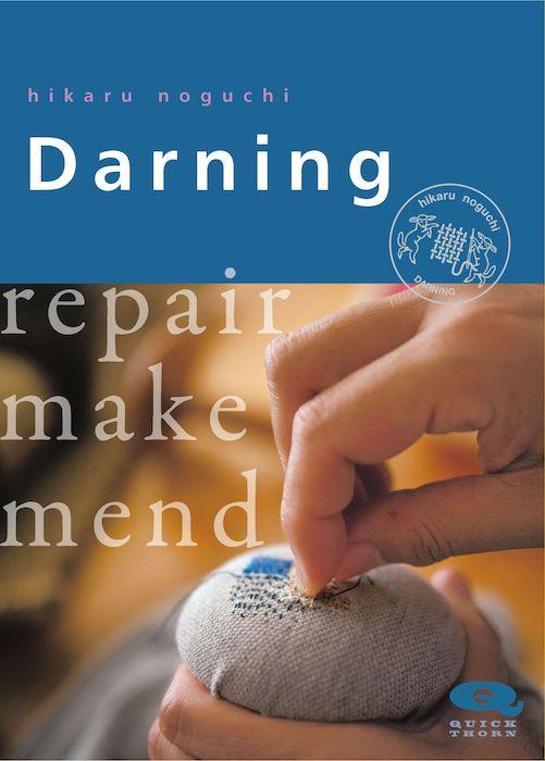 Darning repair make mend Hikaru Nogchi