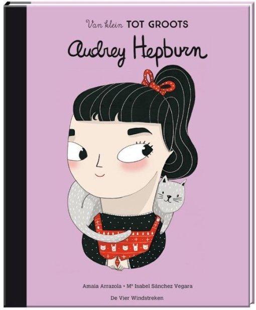 van klein tot groots - Audrey Hepburn
