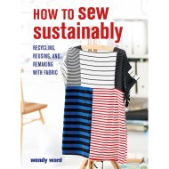 How to Sew Sustainably - Wendy Ward