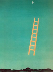 Love this wildly creative image by Georgia O'Keefe that to me symbolizes your imaginary ladder to the moon.