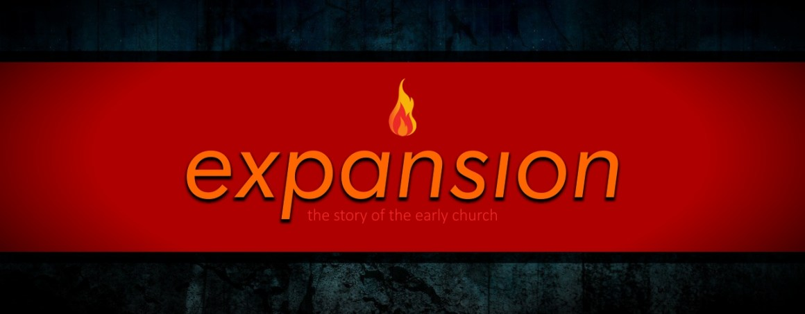 Expansion, the story of the early church, Acts of the Apostles