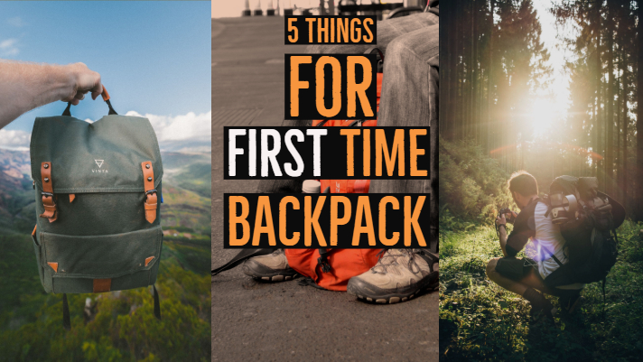 5 things to focus if you are first time backpacker
