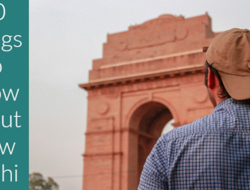 10 Things You Need to Know About New Delhi