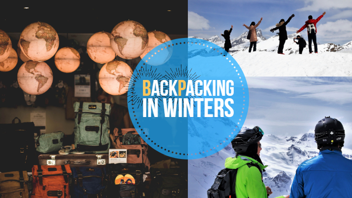 6 things you should consider while backpacking in winters