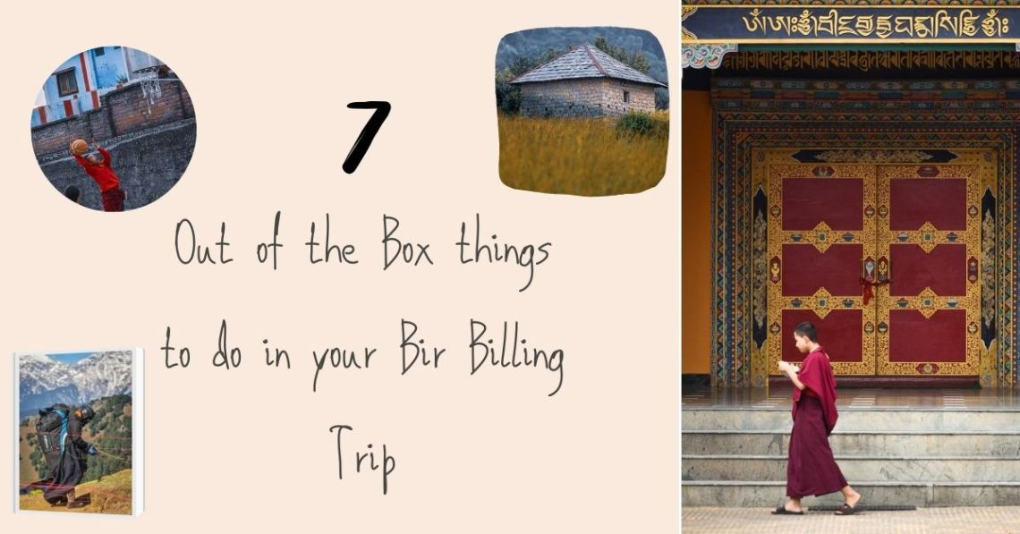 7 Out of the Box Things Apart from Bir Billing Paragliding