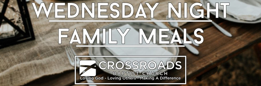 Wednesday Night Family Meal
