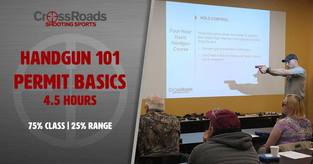 Handgun 101, CrossRoads Shooting Sports, Firearms Classes