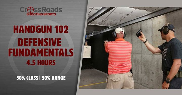 Handgun 102, CrossRoads Shooting Sports