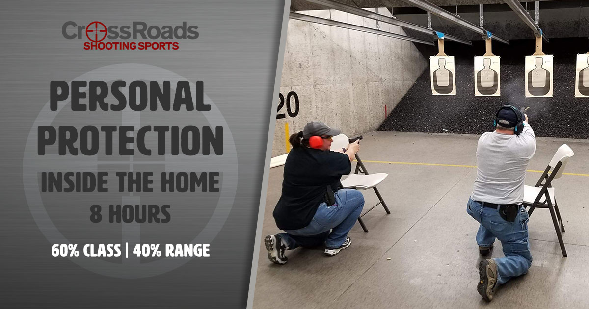 CrossRoads Shooting Sports, Personal Protection Inside the Home, NRA