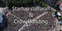 Startup culturali e crowdfunding