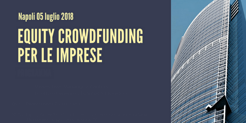 Napoli Equity Crowdfunding Convegno
