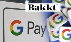 Bakkt accordo con Google per pagamenti con criptovalute
