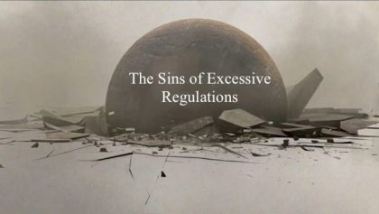 Sins of Excessive Regulations