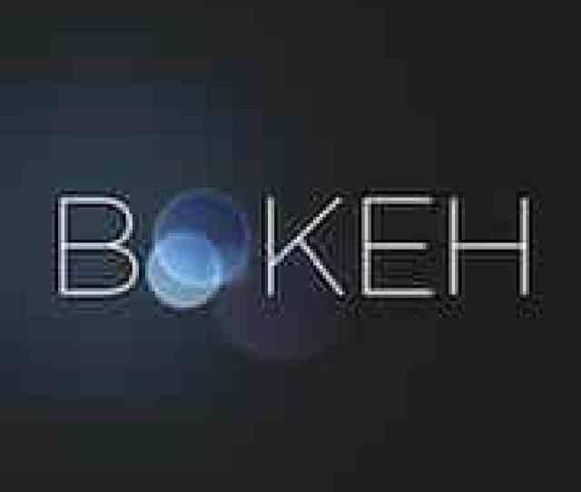 Feature Film Bokeh Hits Kickstarter Raises Over  During