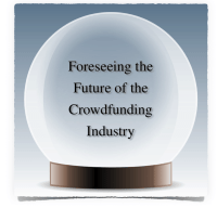 Foreseeing the Future of Crowdfunding