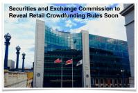 SEC Reveals Retail Crowdfunding Soon