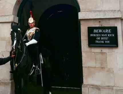 Beware London UK Horses Guard